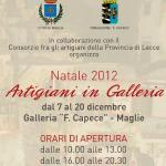 Dal 7 al 20 dicembre, Natale 2012 Artigiani in Galleria